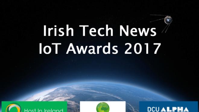 IRISH TECH NEWS presents the IOT AWARDS 2017 at DCU Alpha - 30 May 2017