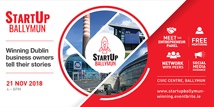 StartUp Ballymun presents - Dublin business owners tell their stories